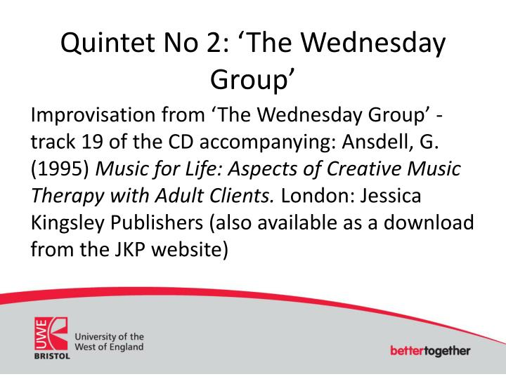 Quintet No 2: 'The Wednesday Group'