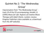quintet no 2 the wednesday group