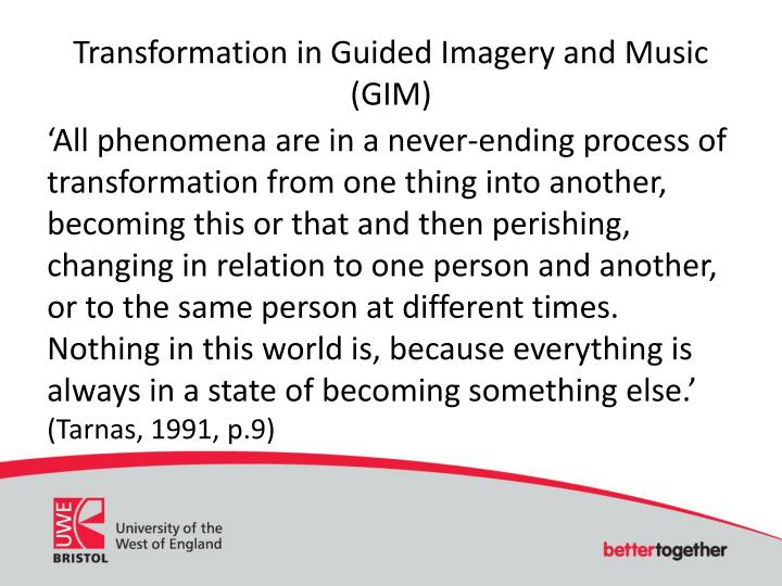 Transformation in Guided Imagery and Music (GIM)