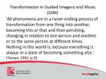 transformation in guided imagery and music gim