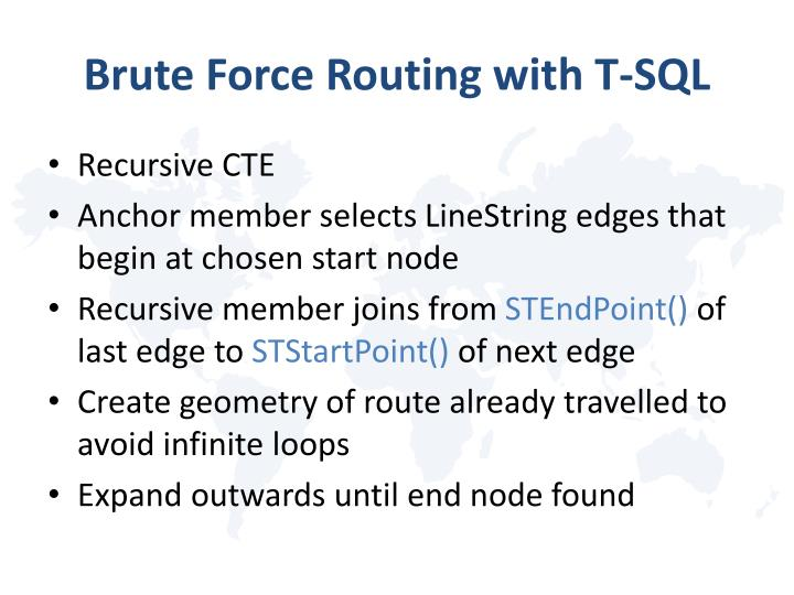Brute Force Routing with T-SQL