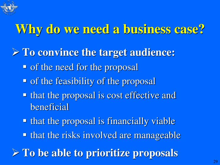 Why do we need a business case?
