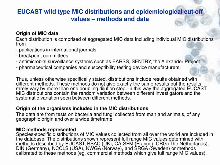 EUCAST wild type MIC distributions and epidemiological cut-off values – methods and data