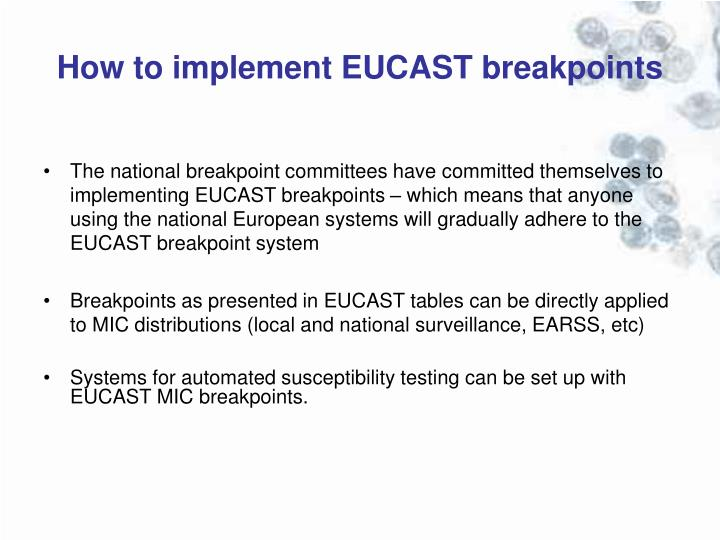 How to implement EUCAST breakpoints