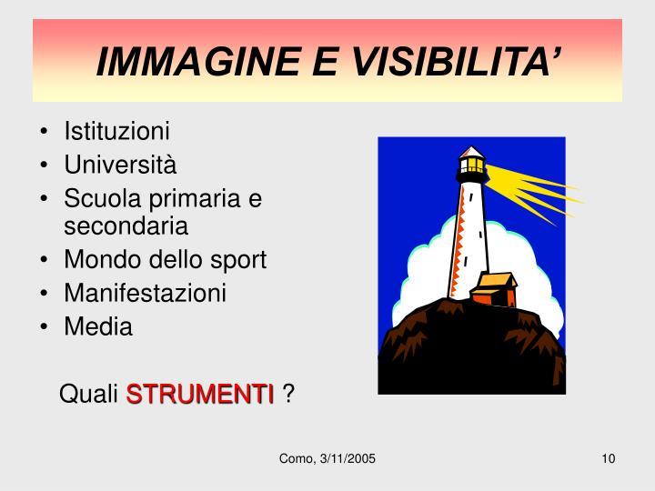 IMMAGINE E VISIBILITA'