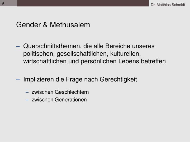 Gender & Methusalem