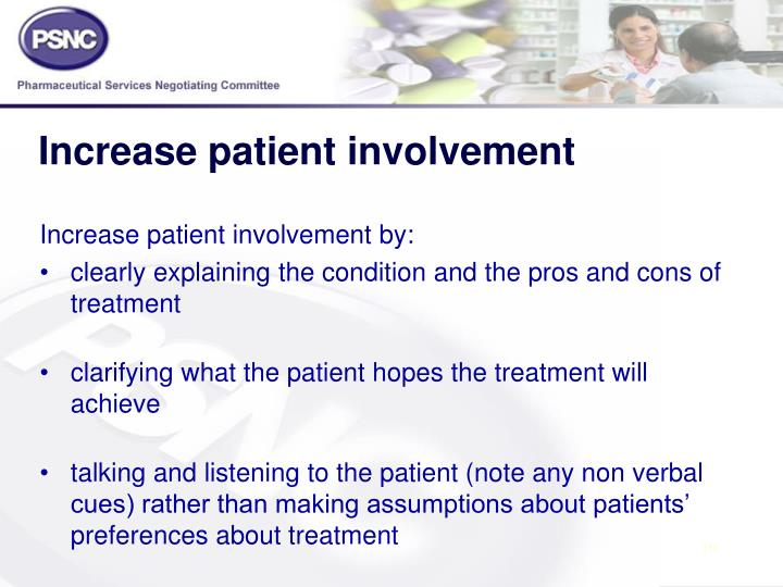 Increase patient involvement