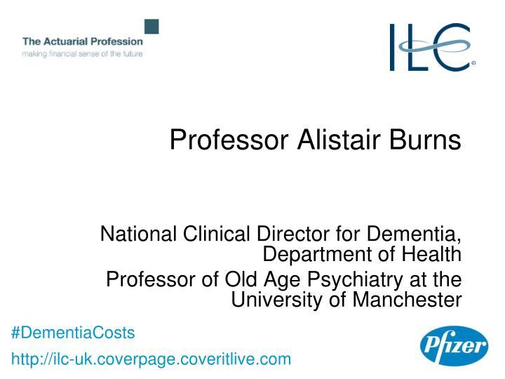 Professor Alistair Burns