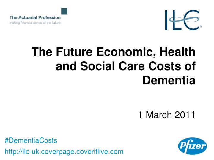 the future economic health and social care costs of dementia