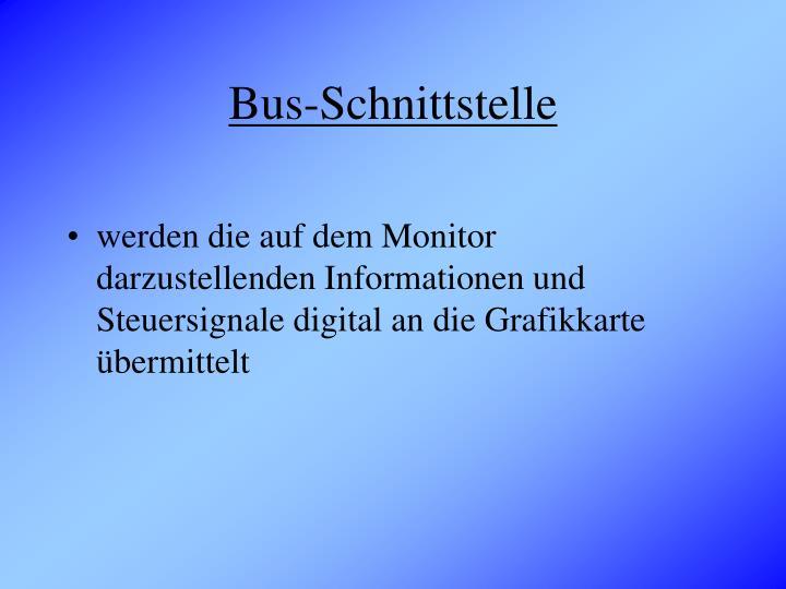 Bus-Schnittstelle