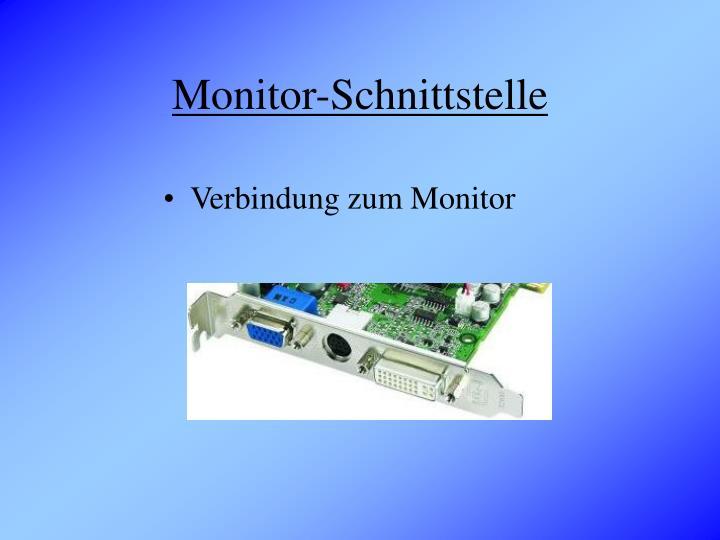 Monitor-Schnittstelle