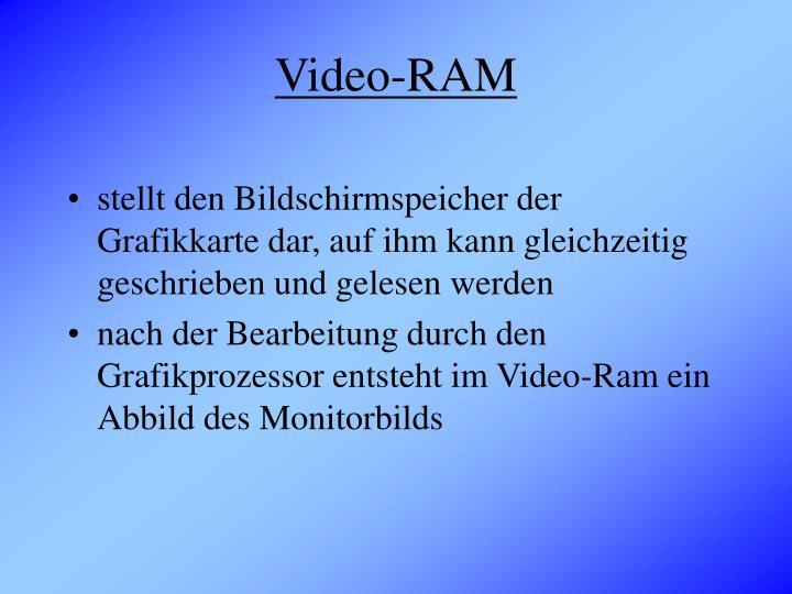 Video-RAM