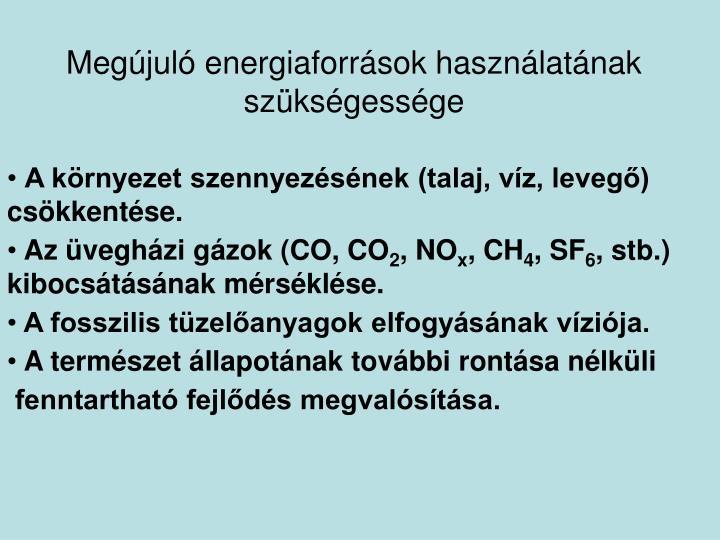 Megújuló energiaforrások használatának szükségessége