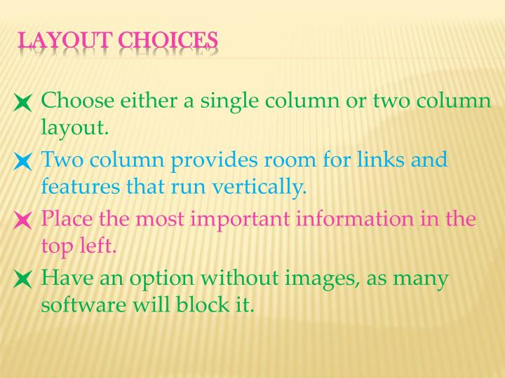 Choose either a single column or two column layout.