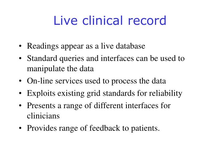 Live clinical record