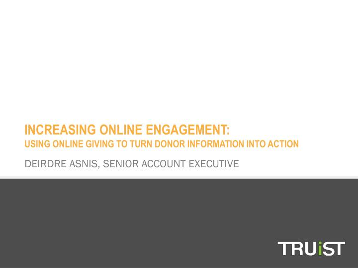 INCREASING ONLINE ENGAGEMENT: