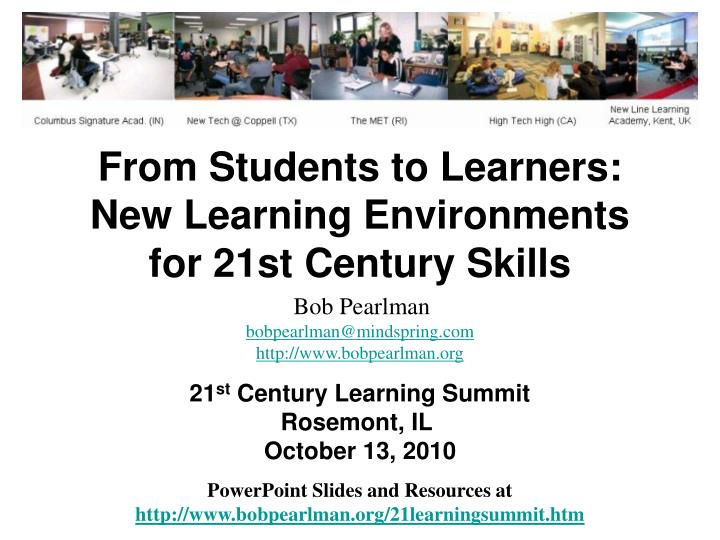 from students to learners new learning environments for 21st century skills