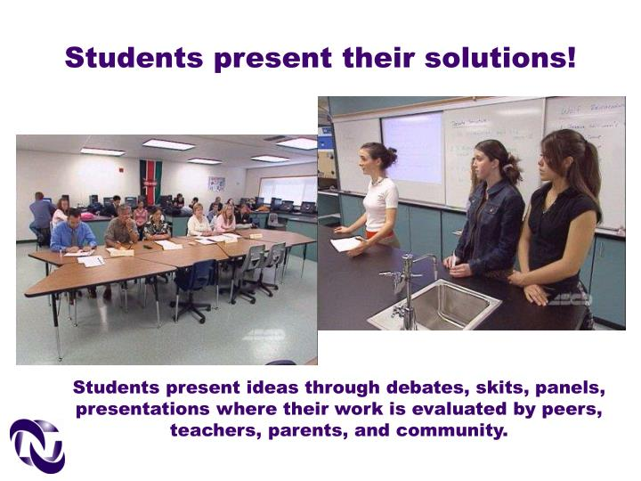 Students present their solutions!