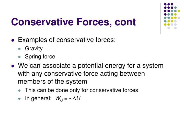 Conservative Forces, cont
