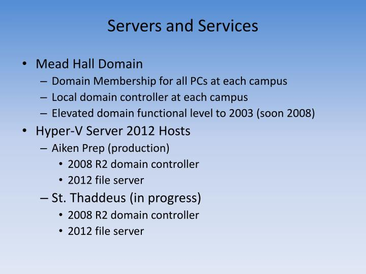Servers and services