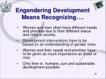 engendering development means recognizing