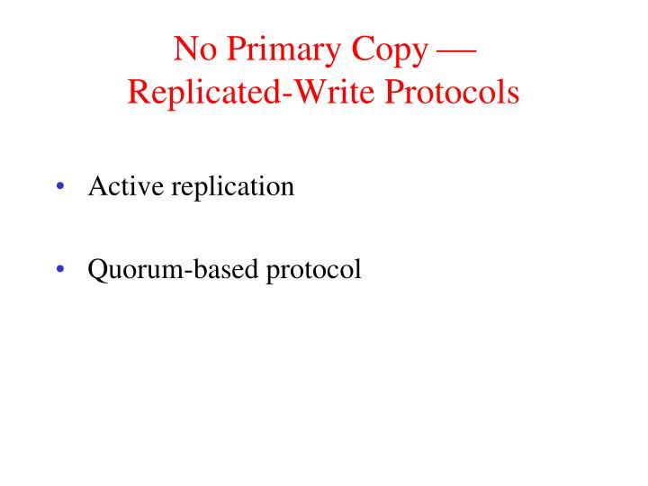 No Primary Copy