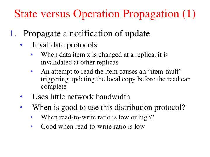 State versus Operation Propagation (1)