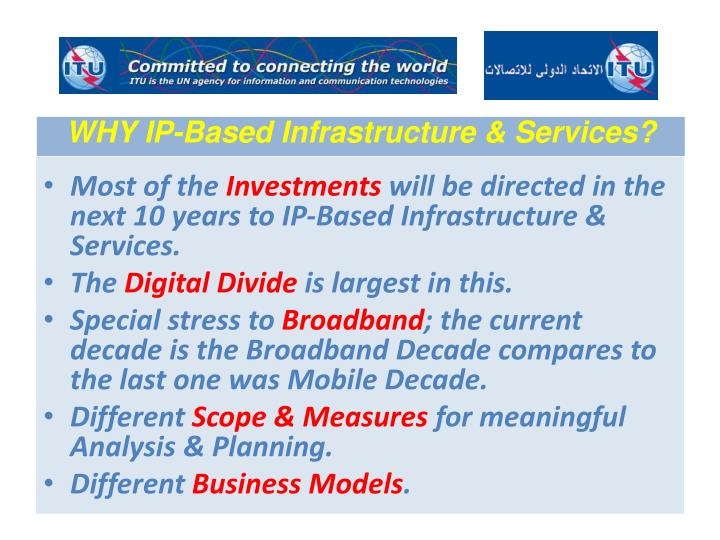 WHY IP-Based Infrastructure & Services?