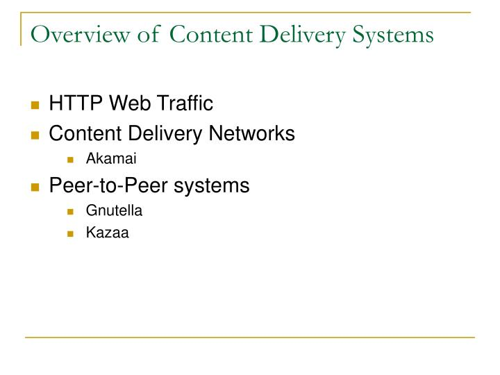Overview of Content Delivery Systems