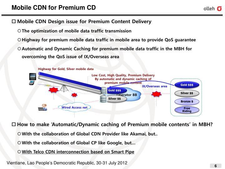 Mobile CDN for Premium