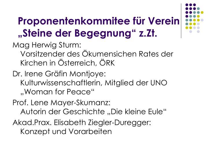 """Proponentenkommitee für Verein """"Steine der Begegnung"""" z.Zt."""