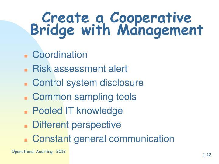 Create a Cooperative Bridge with Management