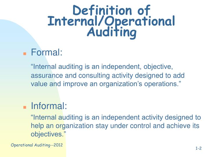 Definition of Internal/Operational Auditing
