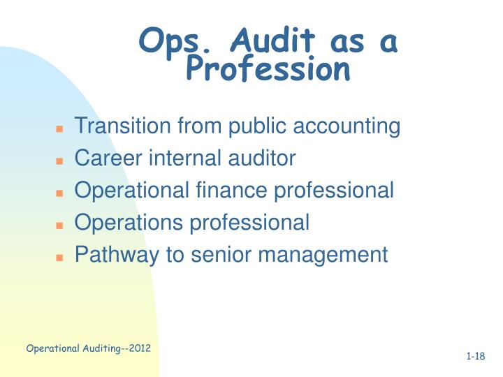 Ops. Audit as a Profession