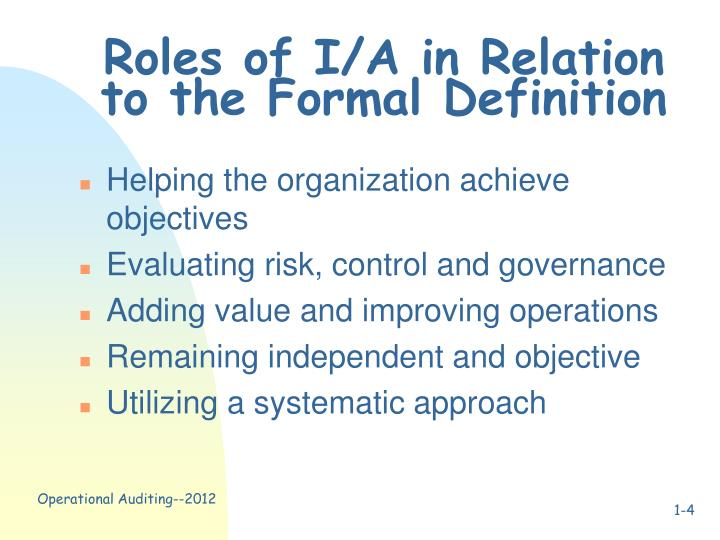 Roles of I/A in Relation to the Formal Definition