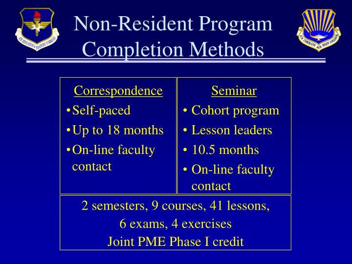 Non-Resident Program Completion Methods