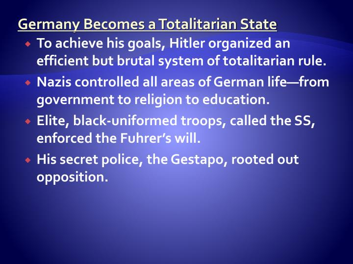 Germany Becomes a Totalitarian State