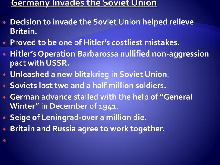 Germany Invades the Soviet Union