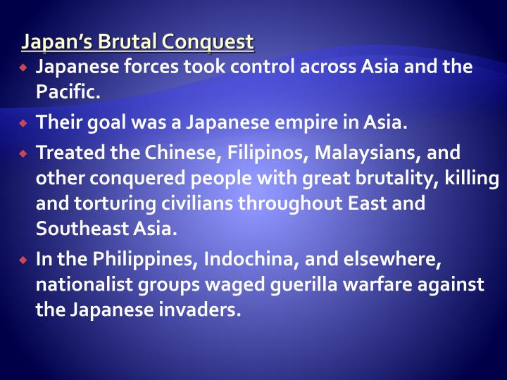 Japan's Brutal Conquest