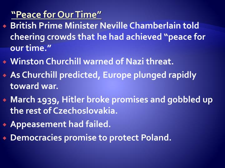 """""""Peace for Our Time"""""""