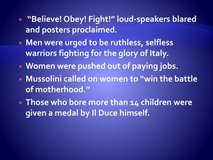 """""""Believe! Obey! Fight!"""" loud-speakers blared and posters proclaimed."""
