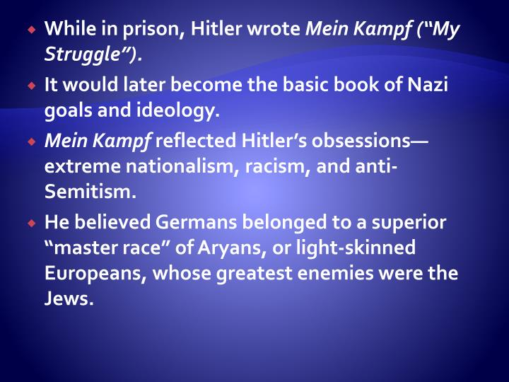 While in prison, Hitler wrote