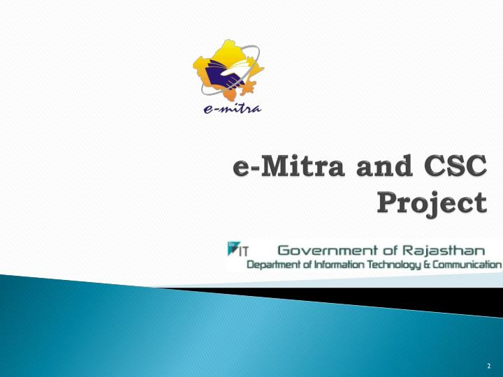 e-Mitra and CSC Project