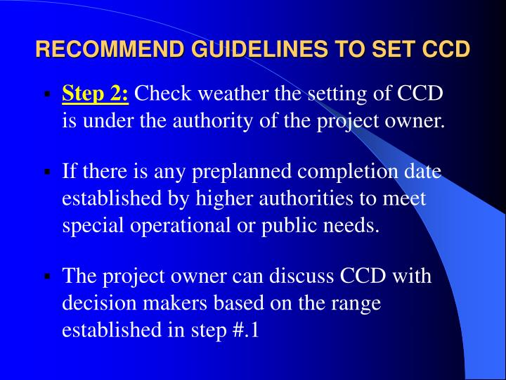 RECOMMEND GUIDELINES TO SET CCD