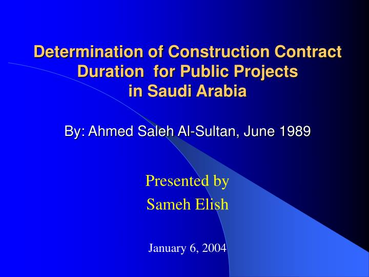Determination of Construction Contract Duration  for Public Projects