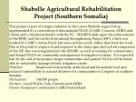 shabelle agricultural rehabilitation project southern somalia