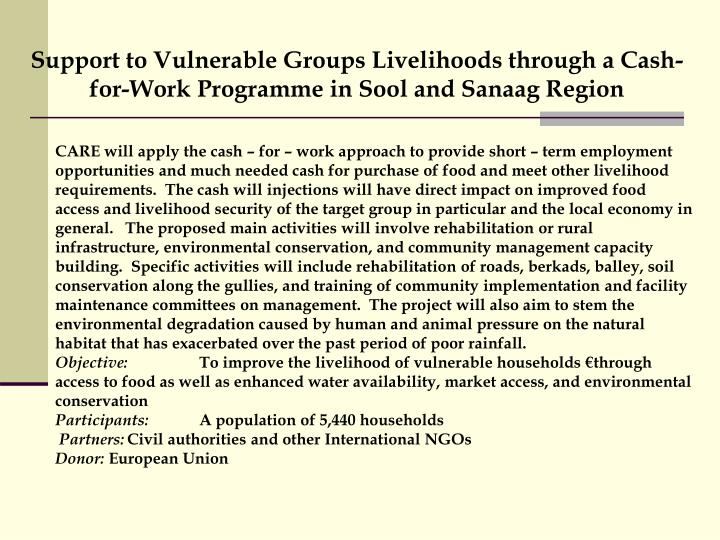 Support to Vulnerable Groups Livelihoods through a Cash-for-Work Programme in Sool and Sanaag Region