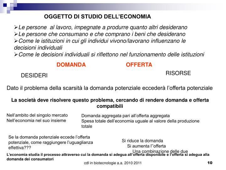 OGGETTO DI STUDIO DELL'ECONOMIA