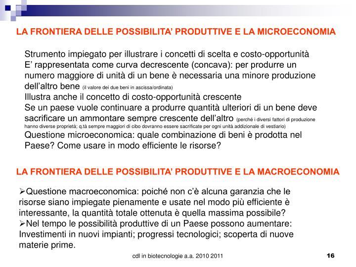 LA FRONTIERA DELLE POSSIBILITA' PRODUTTIVE E LA MICROECONOMIA