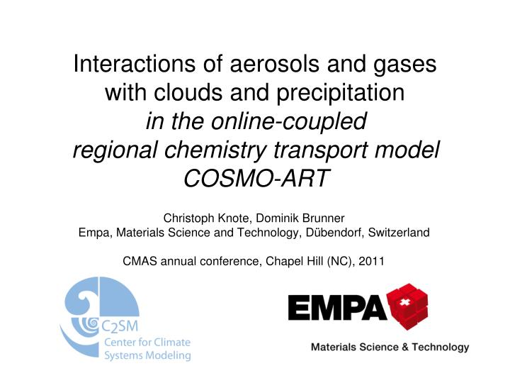 Interactions of aerosols and gases with clouds and precipitation